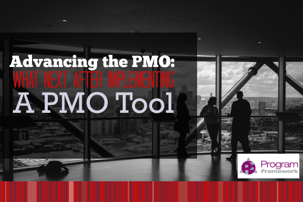 Advancing the PMO – What Next After Implementing a PMO Tool?