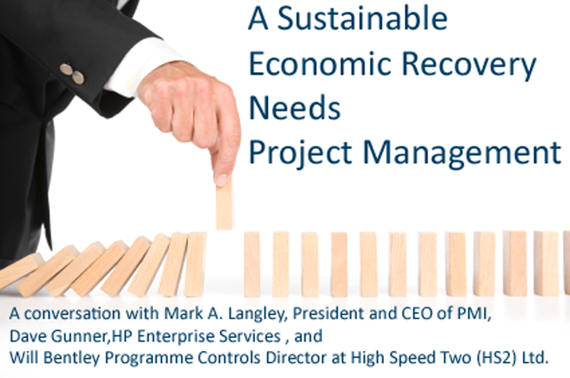 A sustainable economic recovery needs project management