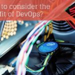 DevOps | The biggest challenge for the multisourcing sector in the next 24 months is also its biggest opportunity for growth.