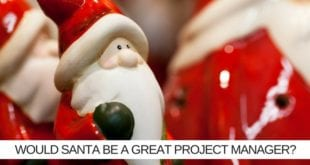 would santa be a great project manager?